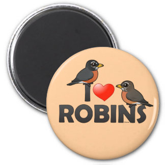 I Love Robins 2 Inch Round Magnet
