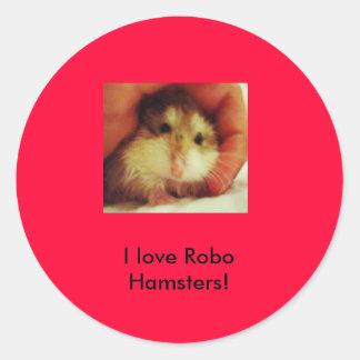 I love Robo Hamsters!sticker Classic Round Sticker