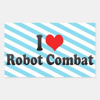 I love Robot Combat Rectangular Sticker
