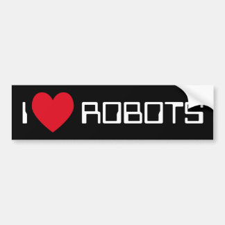 I Love Robots Bumper Sticker