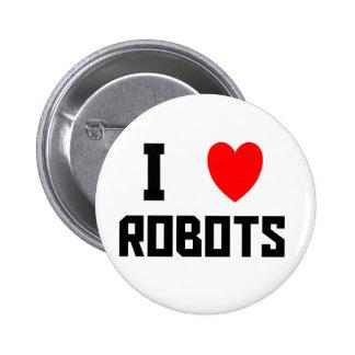 I Love Robots Badges