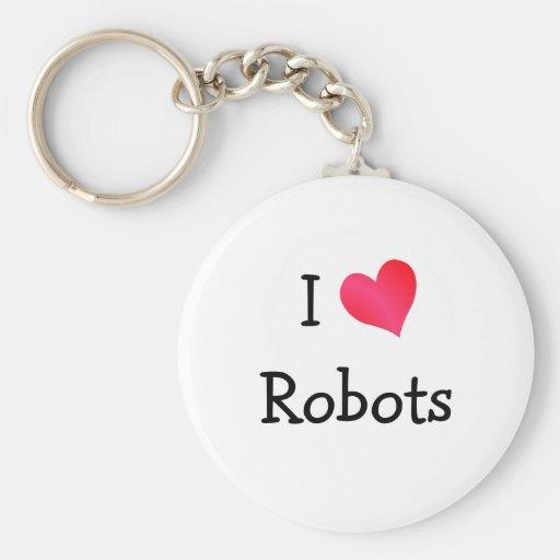 I Love Robots Key Chains