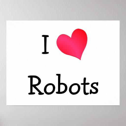 I Love Robots Poster