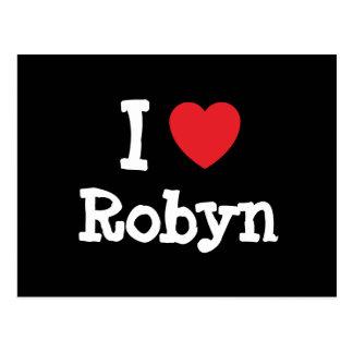 I love Robyn heart T-Shirt Postcard
