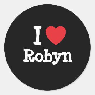 I love Robyn heart T-Shirt Classic Round Sticker