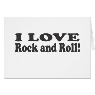 I Love Rock and Roll! Card