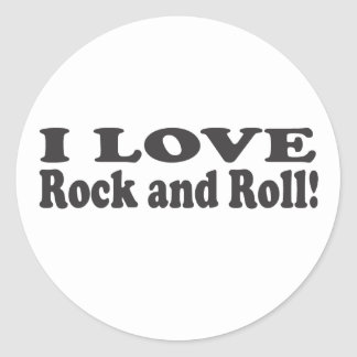 I Love Rock and Roll! Classic Round Sticker