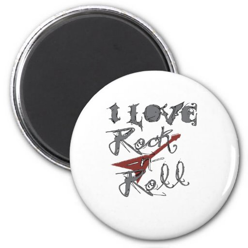 I love Rock and Roll Fridge Magnets
