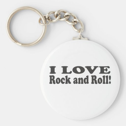 I Love Rock and Roll! Keychains
