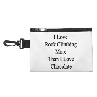 I Love Rock Climbing More Than I Love Chocolate Accessories Bag