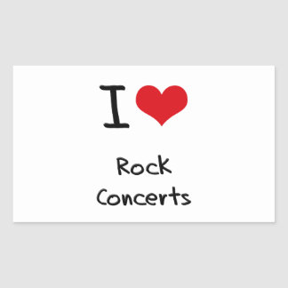 I love Rock Concerts Rectangle Stickers