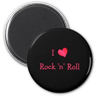 I Love Rock 'n' Roll 2 Inch Round Magnet