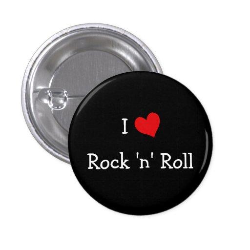 I Love Rock 'n' Roll Button