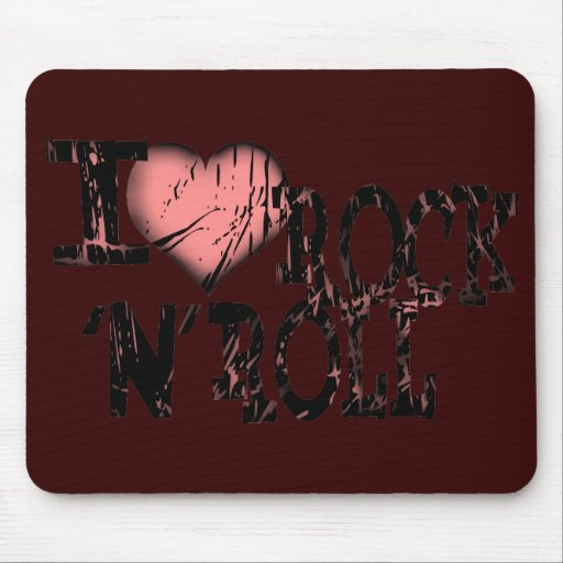 I love Rock 'N' Roll Mouse Pad