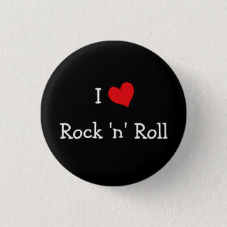 I Love Rock 'n' Roll Pinback Button
