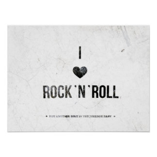 I love rock roll poster