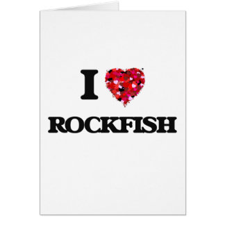 I love Rockfish Greeting Card