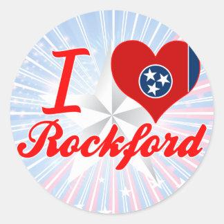 I Love Rockford, Tennessee Round Sticker