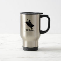 I Love Rodeo: Bull Rider Travel Mug