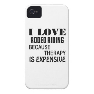 I Love Rodeo Riding Because Therapy Is Expensive iPhone 4 Case-Mate Case