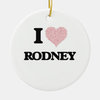 I Love Rodney (Heart Made from Love words) Double-Sided Ceramic Round Christmas Ornament