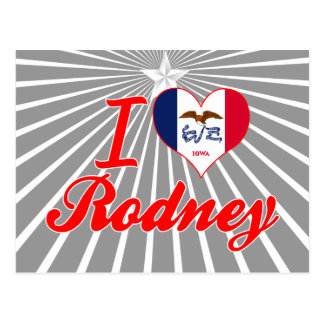I Love Rodney, Iowa Post Card