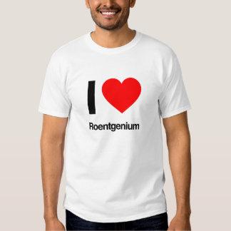 i love roentgenium t-shirt