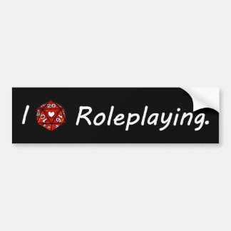 I love Roleplaying! Bumper Sticker