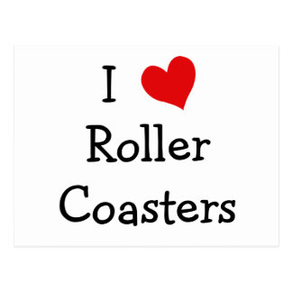 I Love Roller Coasters Postcard
