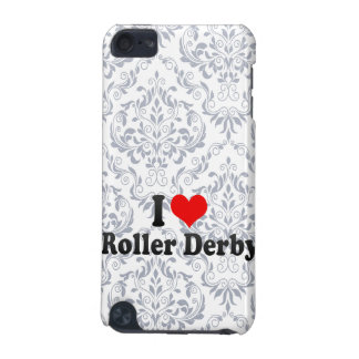 I love Roller Derby iPod Touch 5G Case