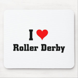 I love Roller Derby Mouse Pad