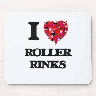 I love Roller Rinks Mouse Pad