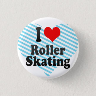 I love Roller Skating Button