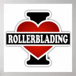 I Love Rollerblading Poster