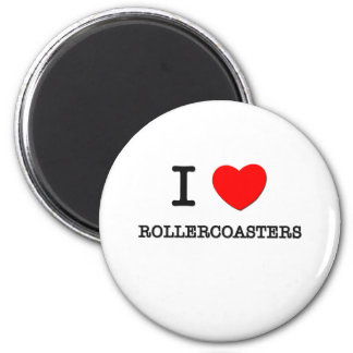 I Love Rollercoasters 2 Inch Round Magnet