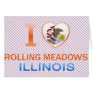 I Love Rolling Meadows, IL Greeting Card