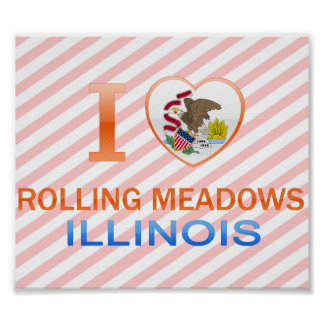 I Love Rolling Meadows, IL Poster