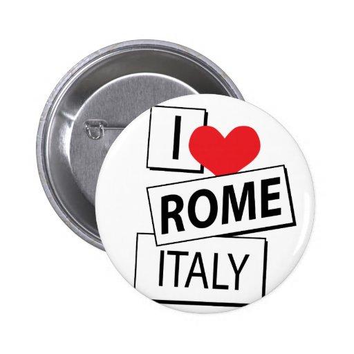 I Love Rome Italy Pins