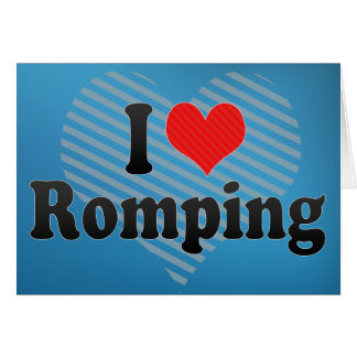 I Love Romping Cards