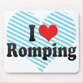 I Love Romping Mousepads