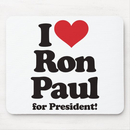 I Love Ron Paul for President Mouse Pad