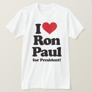 I Love Ron Paul for President T-Shirt