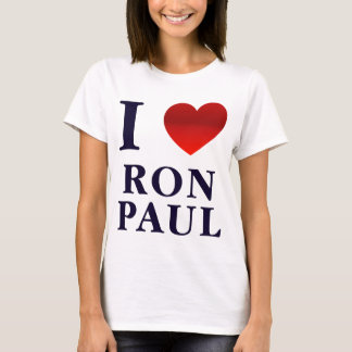 I Love Ron Paul Ladies T-Shirt
