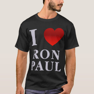 I Love Ron Paul Tee