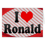 I love Ronald Greeting Cards