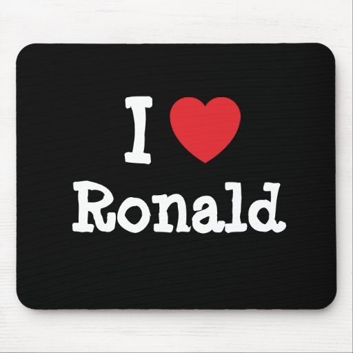 I love Ronald heart custom personalized Mouse Pads