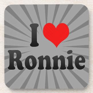 I love Ronnie Beverage Coaster