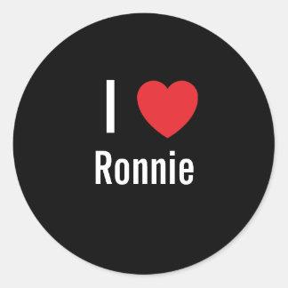 I love Ronnie Round Sticker