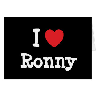 I love Ronny heart custom personalized Card