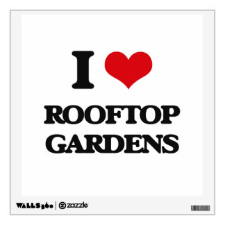 I love Rooftop Gardens Wall Skin